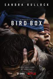 Currently on Netflix, Bird Box had hit over 45 million streams within the first week of airing. Bird Box depicts how people are able to bring their heads together to surpass obstacles, making it seen as one of the greatest of the year.